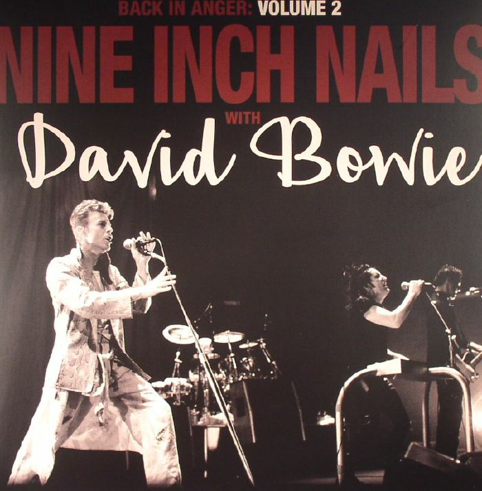 NINE INCH NAILS with DAVID BOWIE Back In Anger: Volume 2 vinyl at ...