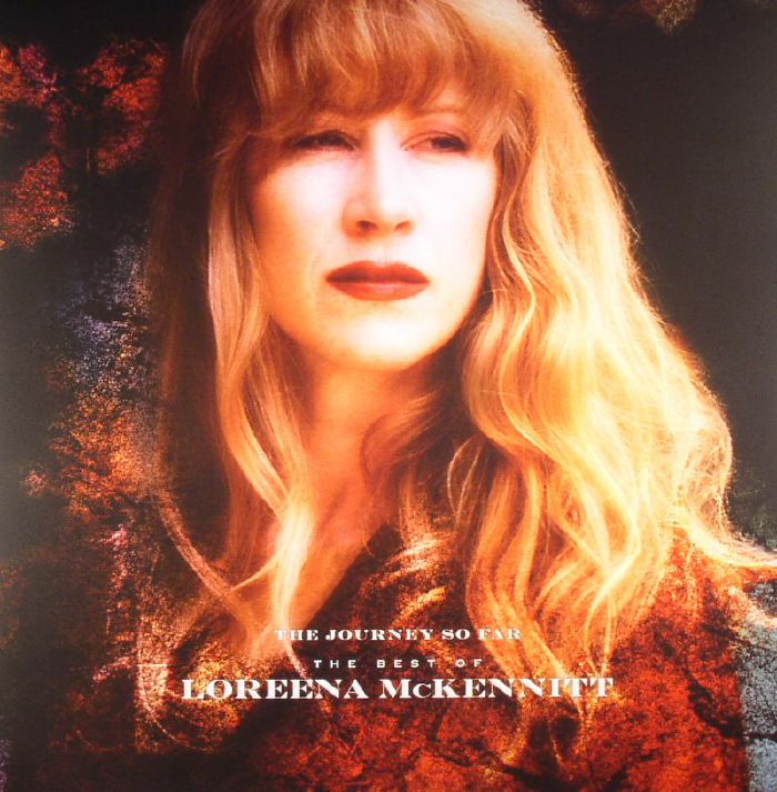 McKENNITT, Loreena - The Journey So Far: The Best Of Loreena Mckennitt