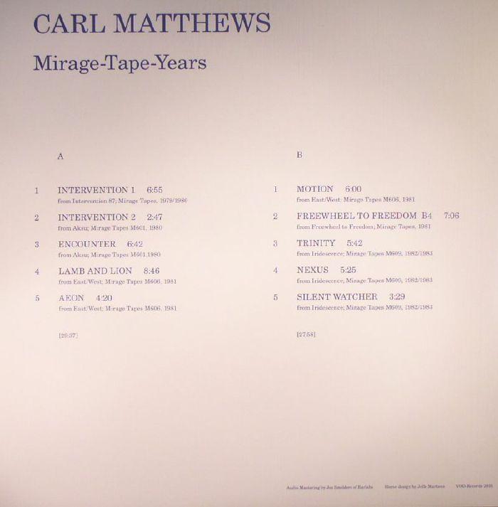 MATTHEWS, Carl - Mirage Tape Years