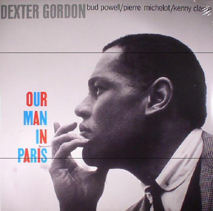 GORDON, Dexter - Our Man In Paris