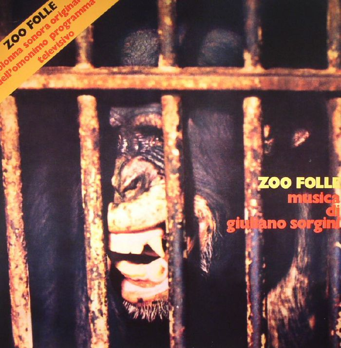 SORGINI, Giuliano - Zoo Folle