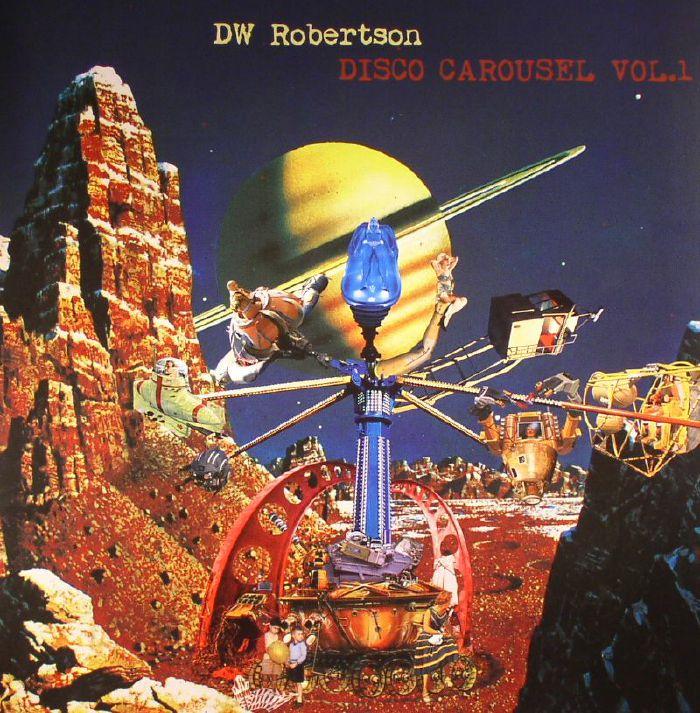 DW ROBERTSON - Disco Carousel Vol 1