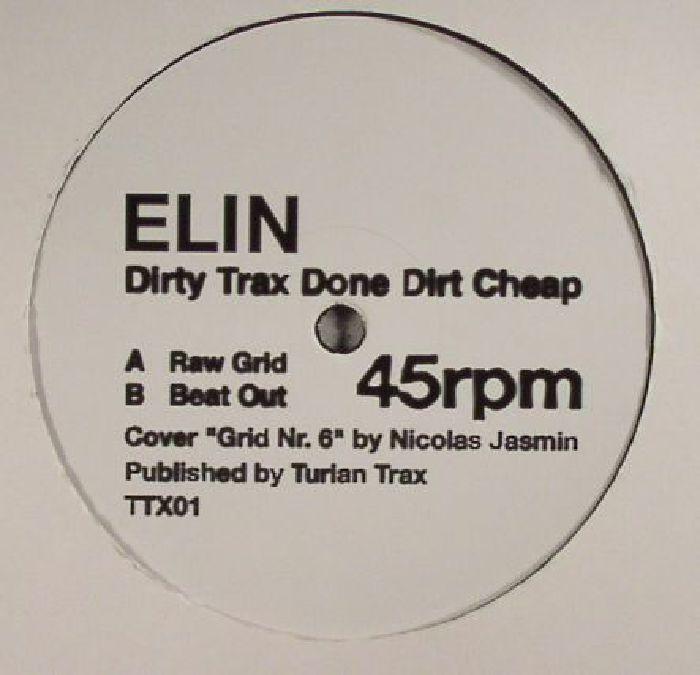 ELIN - Dirty Trax Done Dirt Cheap