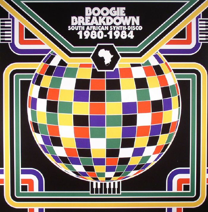 VARIOUS - Boogie Breakdown: South African Synth Disco 1980-1984