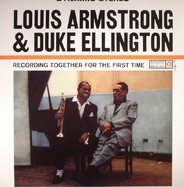 ARMSTRONG, Louis/DUKE ELLINGTON - Recording Together For The First Time