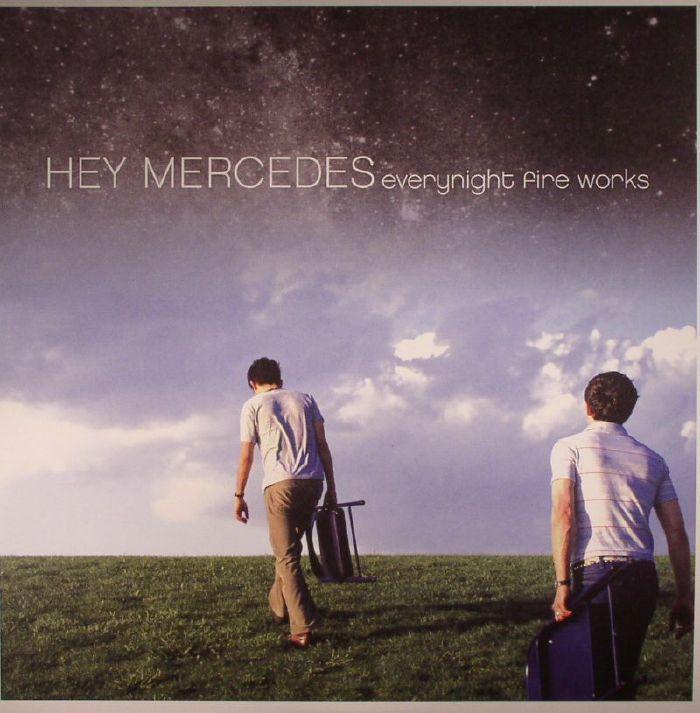 HEY MERCEDES - Everynight Fire Works