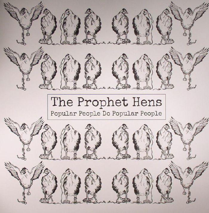 PROPHET HENS, The - Popular People Do Popular People