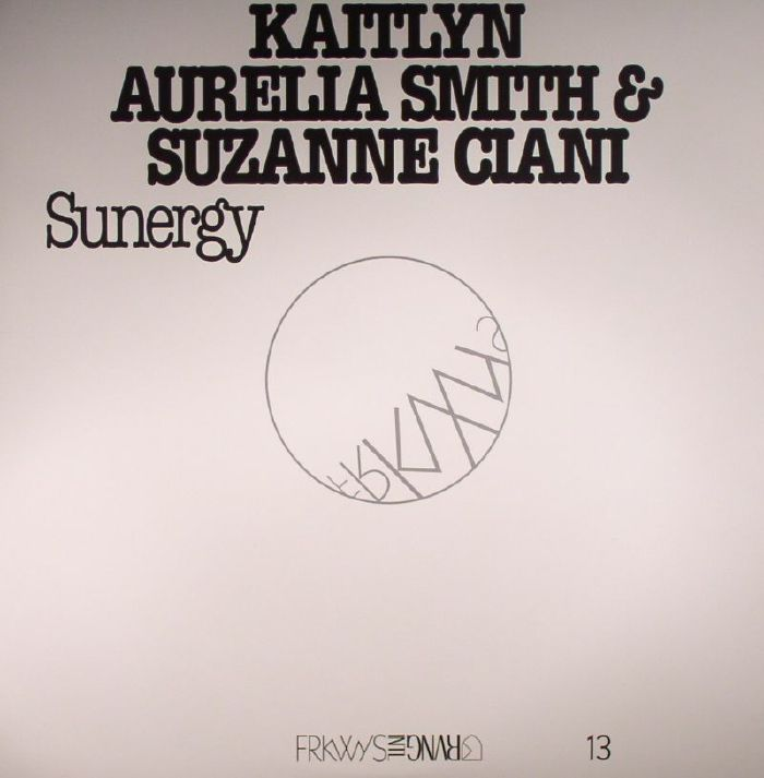 SMITH, Kaitlyn Aurelia /SUZANNE CIANI - Sunergy