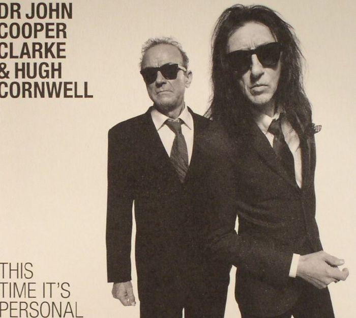COOPER CLARKE, John/HUGH CORNWELL - This Time It's Personal