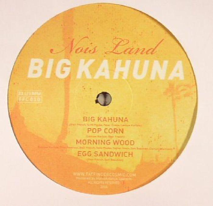 NOIS LAND - Big Kahuna