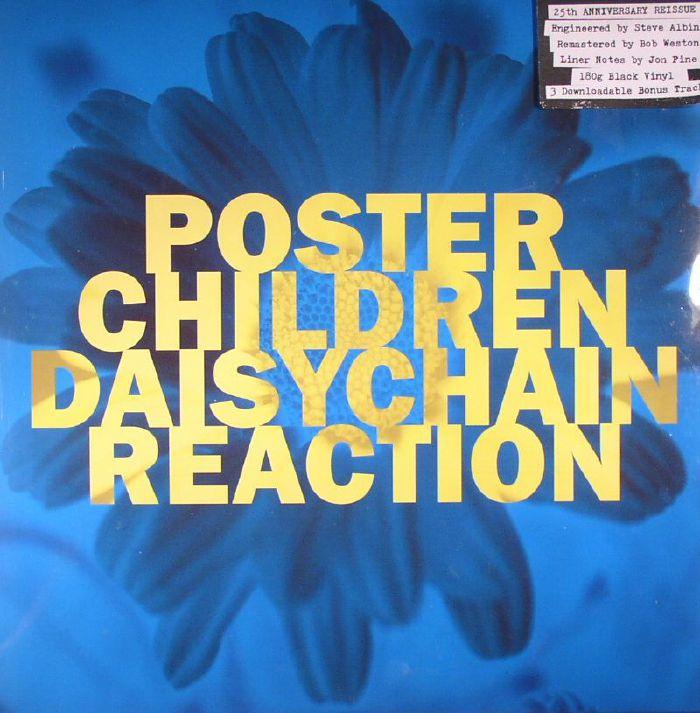 POSTER CHILDREN - Daisychain Reaction: 25th Anniversary Edition