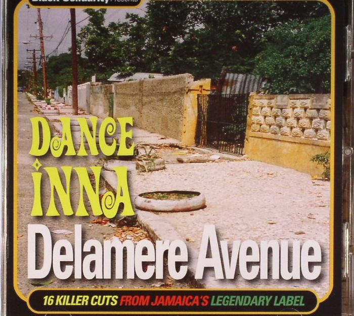 VARIOUS - Black Solidarity Presents Dance Inna Delamere Avenue