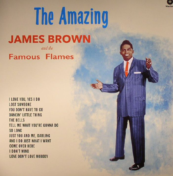 BROWN, James/THE FAMOUS FLAMES - The Amazing James Brown