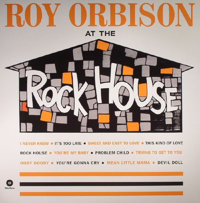 ORBISON, Roy - At The Rock House