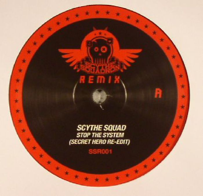 SCYTHE SQUAD - Stop The System Remixes