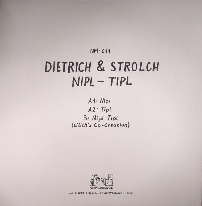 DIETRICH & STROLCH - Nipl & Tipl