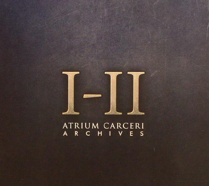 ATRIUM CARCERI - Archives I II