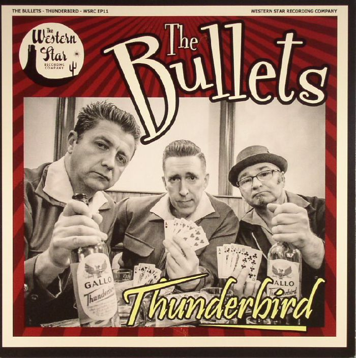 BULLETS, The - Thunderbird