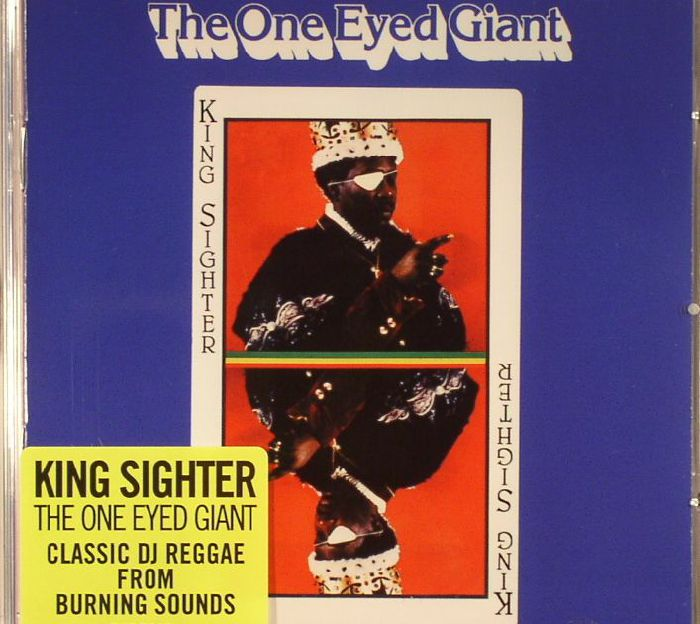 KING SIGHTER - The One Eyed Giant