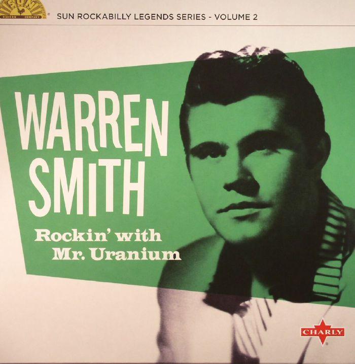 SMITH, Warren - Rockin' With Mr Uranium: Sun Rockabilly Legends Series Volume 2 (remastered)