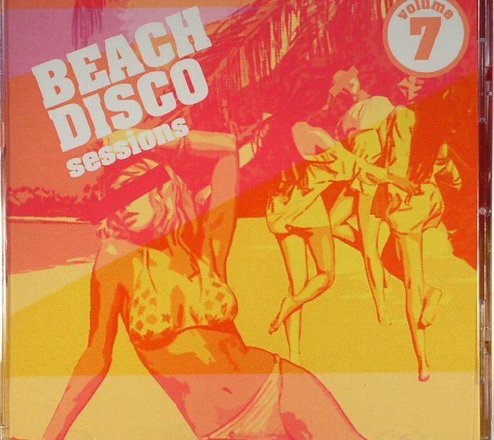 VARIOUS - Beach Disco Sessions Volume 7