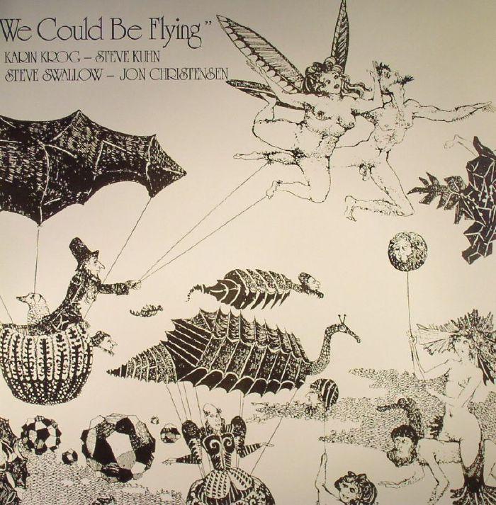 KROG, Karin/STEVE KUHN/STEVE SWALLOW/JON CHRISTENSEN - We Could Be Flying