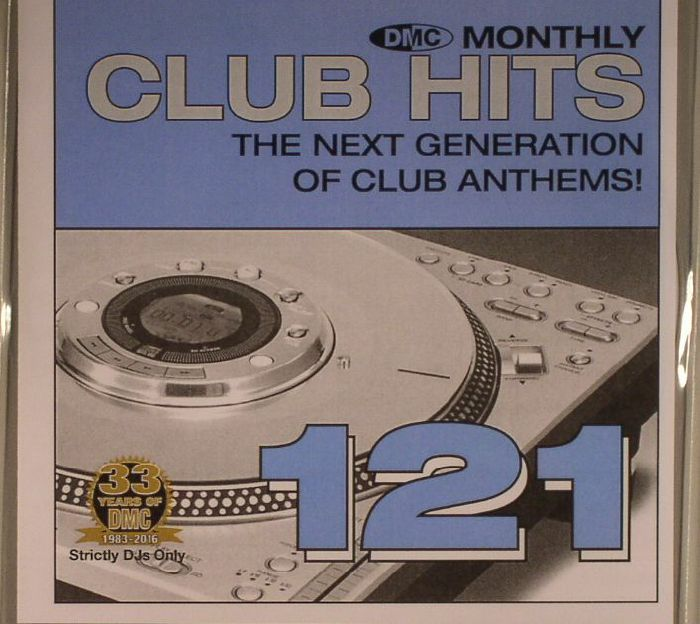 VARIOUS - DMC Monthly Club Hits 121: The Next Generation Of Club Anthems! (Strictly DJ Only)