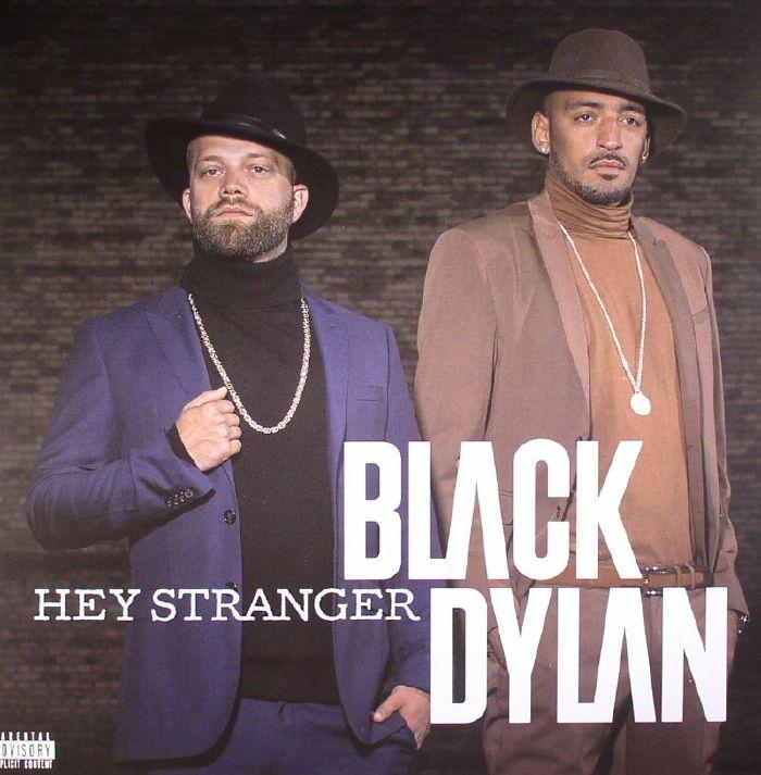 BLACK DYLAN - Hey Stranger