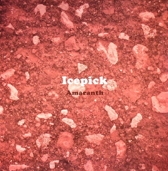 ICEPICK - Amaranth