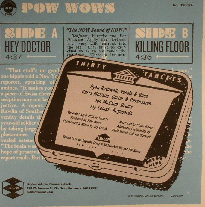 POW WOWS - Hey Doctor