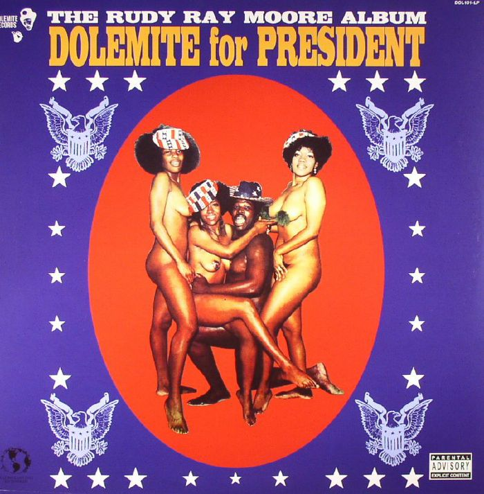MOORE, Rudy Ray - Dolemite For President