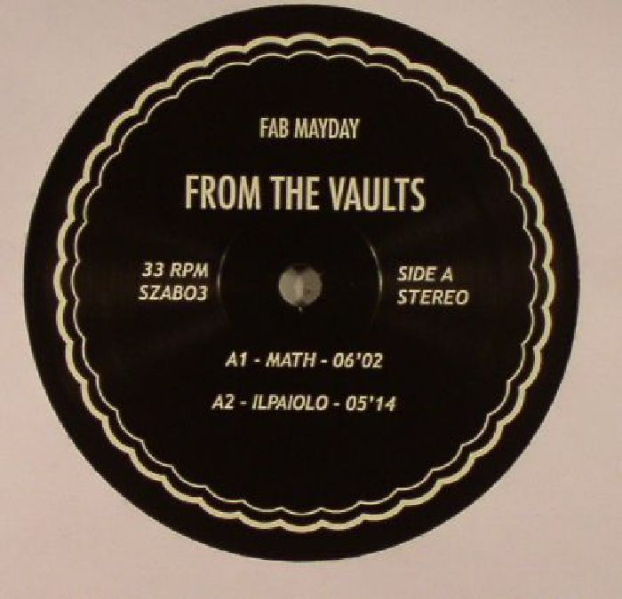 FAB MAYDAY - From The Vaults