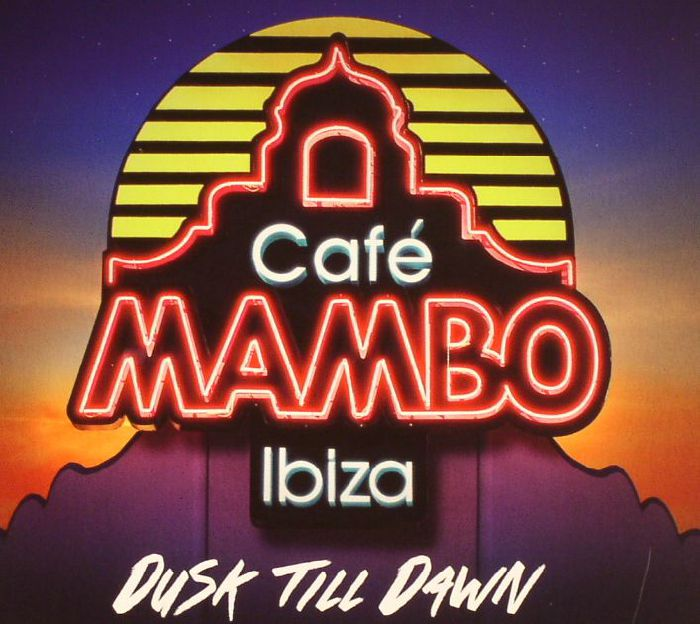GOODING, Pete/VARIOUS - Cafe Mambo Ibiza: Dusk Till Dawn