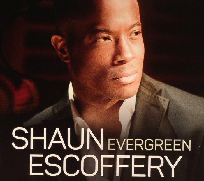 ESCOFFERY, Shaun - Evergreen