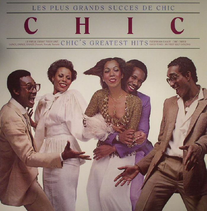 CHIC - Les Plus Grands Succes De Chic: Chic's Greatest Hits