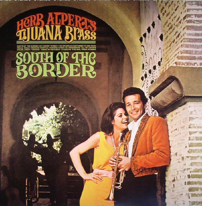 Herb Alpert S Tijuana Brass South Of The Border Vinyl At