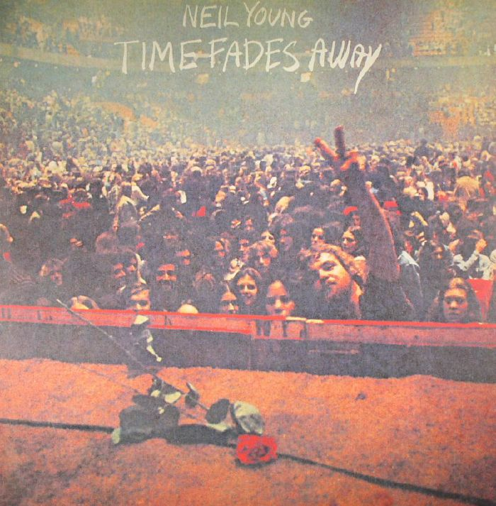 YOUNG, Neil - Time Fades Away