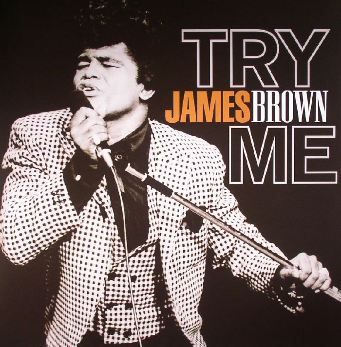 BROWN, James - Try Me (remastered)