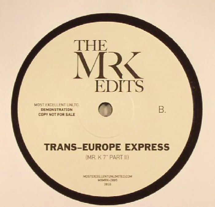 MR K - Trans Europe Express (edits)