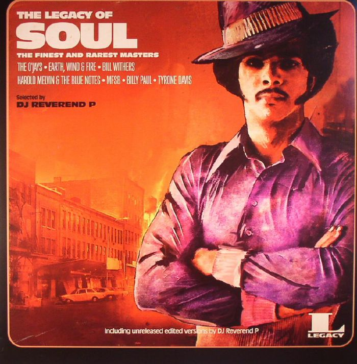 DJ REVEREND P/VARIOUS - The Legacy Of Soul: The Finest & Rarest Masters