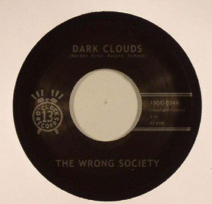 WRONG SOCIETY, The - Dark Clouds