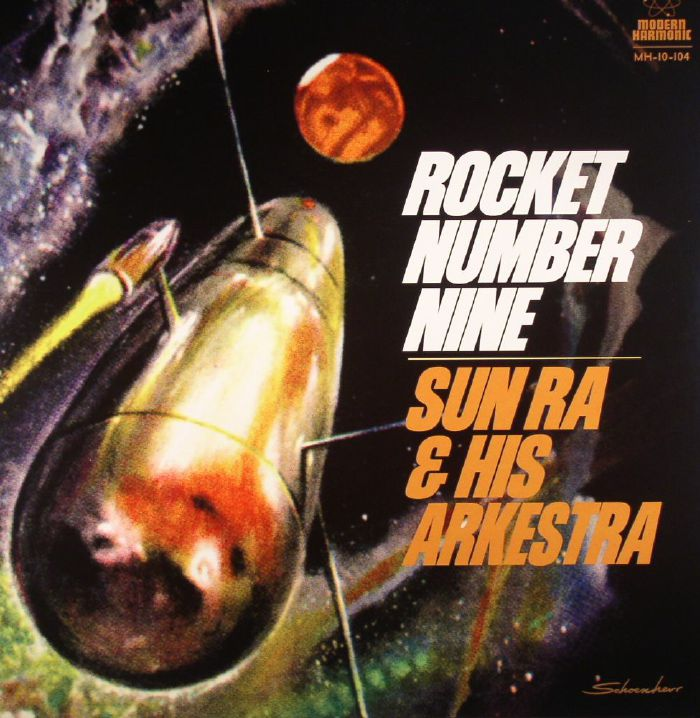 SUN RA & HIS ARKESTRA - Rocket Number Nine