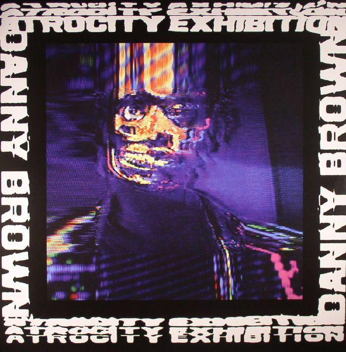 BROWN, Danny - Atrocity Exhibition