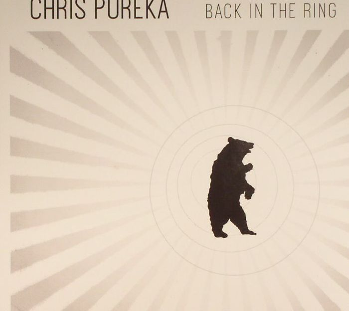 PUREKA, Chris - Back In The Ring
