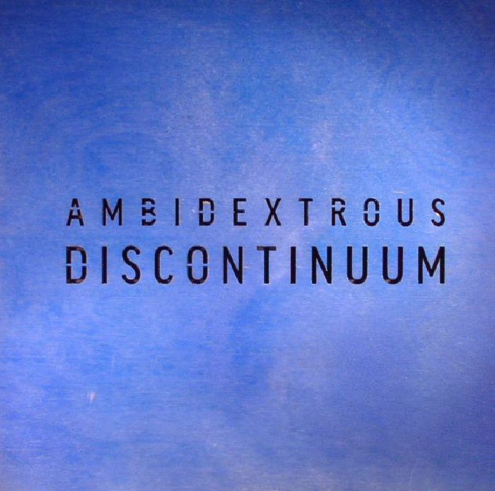 AMBIDEXTROUS - Discontinuum (Deluxe Edition)