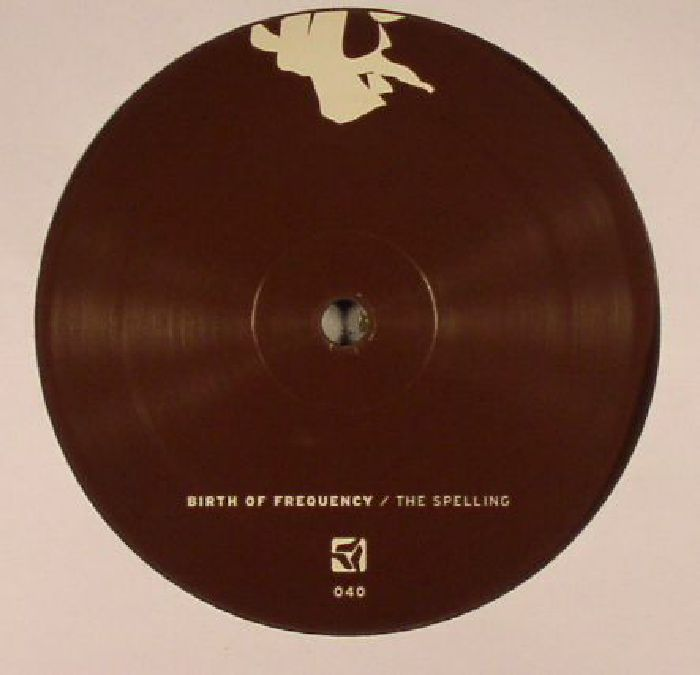 BIRTH OF FREQUENCY - The Spelling EP
