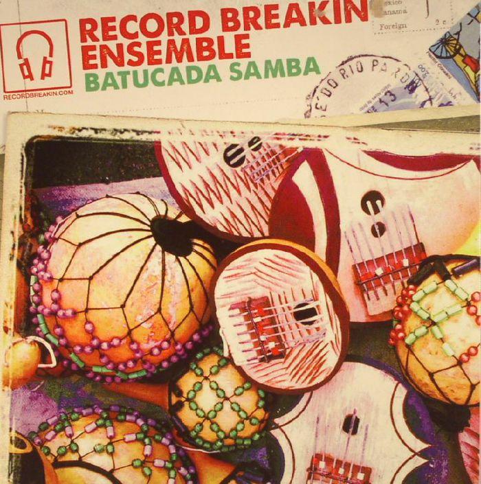 RECORD BREAKIN' ENSEMBLE - Batucada Samba