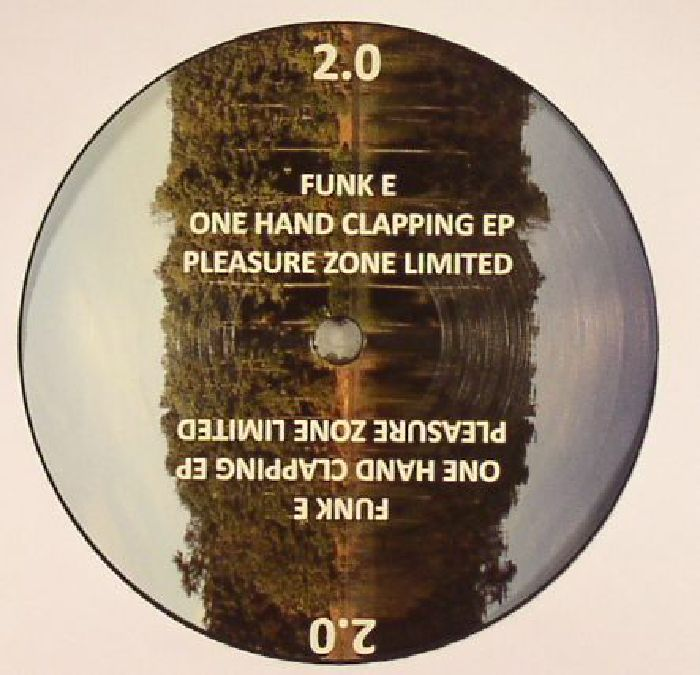 FUNK E - One Hand Clapping EP