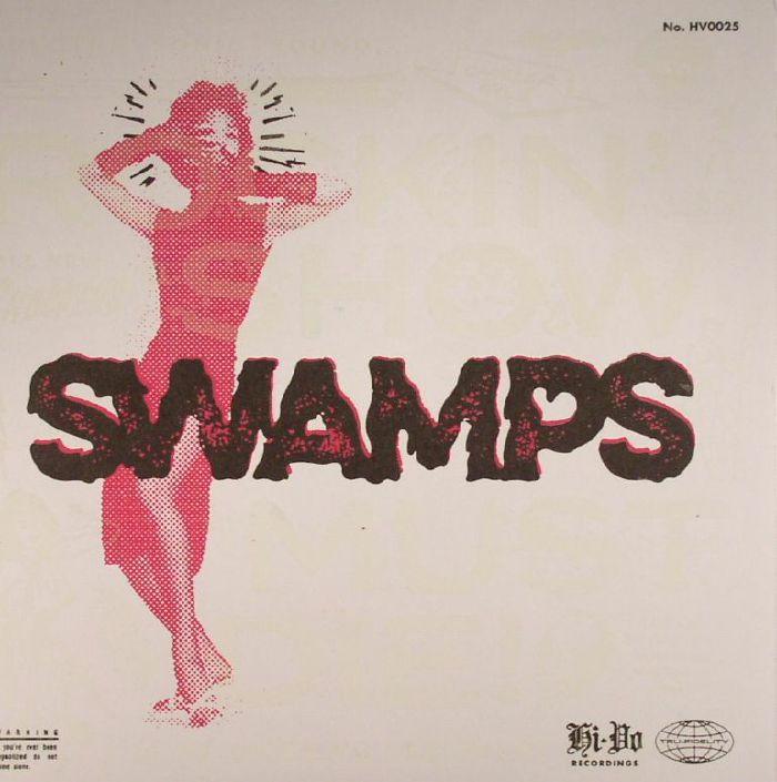 SWAMPS - Rockin' Show Must Die