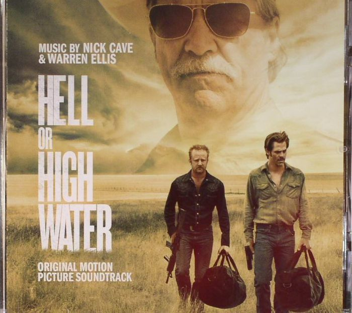 Hell Or High Water Soundtrack Bei Juno Records